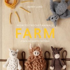 Toft - How to Crochet: FARM Mini Menagerie